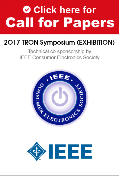 2017 TRON Symposium(TRONSHOW) IEEE CESoc技術協賛の論文セッションの論文投稿締切が延長されました
