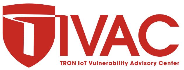 トロンフォーラムメールマガジン   TIVAC (TRON IoT Vulnerability Advisory Center) ニュースレター