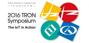 2016 TRON Symposium Keynote Speech: The IoT in Action — 2016 TRON Project and the Future Outlook