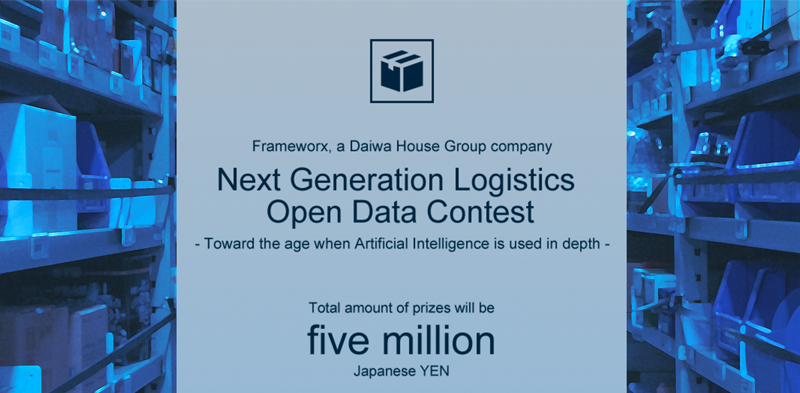 Next Generation Logistics Open Data Contest - Toward the age when Artificial Intelligence is used in depth -